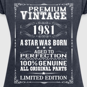 PREMIUM VINTAGE 1981 T-Shirts - Women's T-shirt with rolled up sleeves