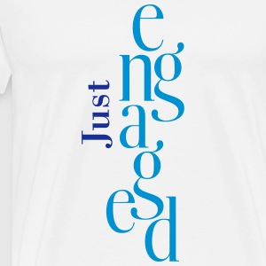 just_engageded T-Shirts - Men's Premium T-Shirt