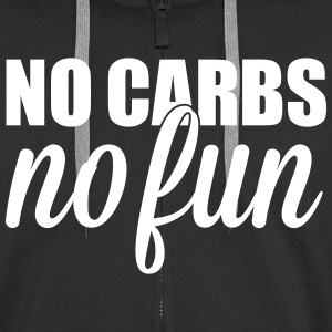 no carbs no fun Hoodies & Sweatshirts - Men's Premium Hooded Jacket