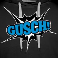 Motiv ~ Gusch