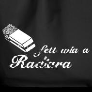 Motiv ~ Fett wia a Radiara