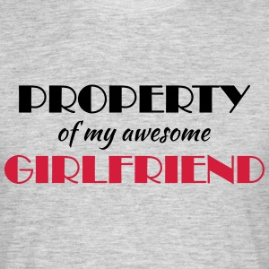 Property of my awesome girlfriend T-Shirts - Men's T-Shirt