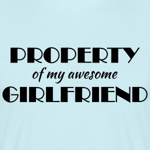 Property of my awesome girlfriend T-Shirts - Männer T-Shirt