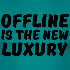 Offline is the new luxury T-Shirts - Men's T-Shirt