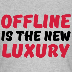 Offline is the new luxury Tee shirts - T-shirt Femme