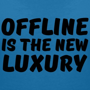Offline is the new luxury T-shirts - Vrouwen T-shirt met V-hals