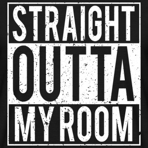 Straight Outta My Room - Men's T-Shirt