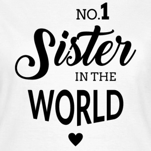 No.1 Sister - Frauen T-Shirt