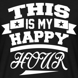 This  Is My Happy Hour T-Shirts - Men's T-Shirt