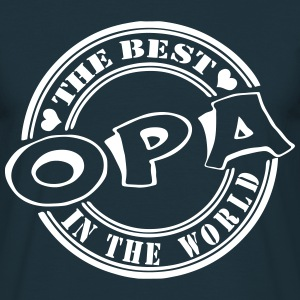 Opa The best in the world T-Shirts - Männer T-Shirt
