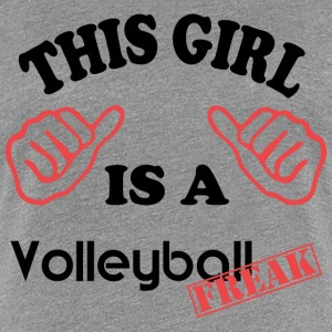 This girl is a VolleyballFREAK - Frauen Premium T-Shirt