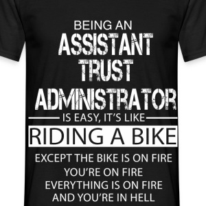 Assistant Trust Administrator T-Shirts - Men's T-Shirt