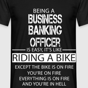 Business Banking Officer T-Shirts - Men's T-Shirt