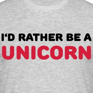I'd rather be a unicorn Tee shirts - T-shirt Homme