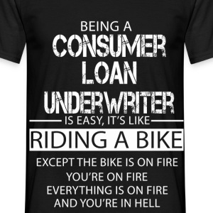Consumer Loan Underwriter T-Shirts - Men's T-Shirt