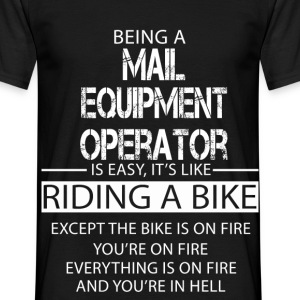 Mail Equipment Operator T-Shirts - Men's T-Shirt