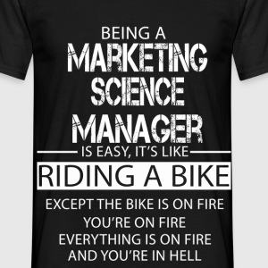 Marketing Science Manager T-Shirts - Men's T-Shirt