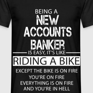 New Accounts Banker T-Shirts - Men's T-Shirt