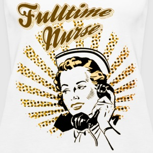Fulltime Nurse Tops - Women's Premium Tank Top