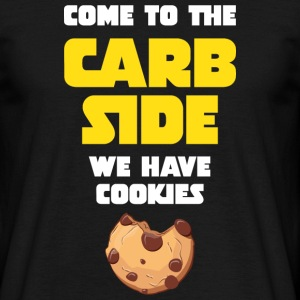 Come To The Carb Side - We Have Cookies T-shirts - Mannen T-shirt