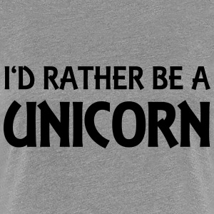 I'd rather be a unicorn Camisetas - Camiseta premium mujer