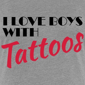 I love boys with tattoos T-shirts - Premium-T-shirt dam