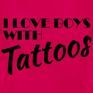 I love boys with tattoos T-Shirts - Frauen T-Shirt