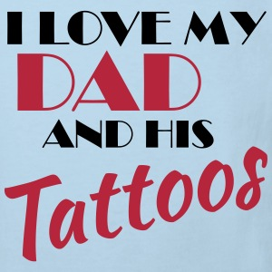 I love my dad and his tattos Shirts - Kids' Organic T-shirt