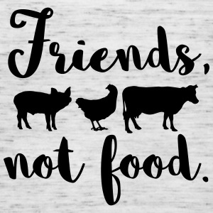 Friends, not food. Vegan - Frauen Tank Top von Bella