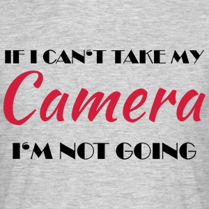 If I can't take my camera... T-shirts - T-shirt herr