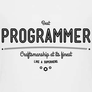 Best programmer - craftsmanship at its finest Shirts - Kids' Premium T-Shirt
