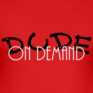 dude on demand_vec_2 de T-Shirts - Männer Slim Fit T-Shirt