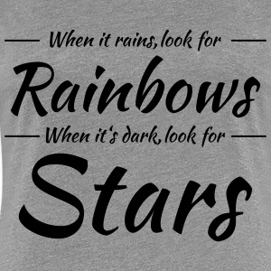 When it rains, look for rainbows T-Shirts - Women's Premium T-Shirt