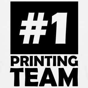 number one printing team T-Shirts - Men's T-Shirt