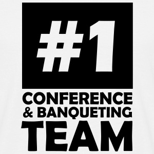 number one conference and banqueting team T-Shirts - Men's T-Shirt