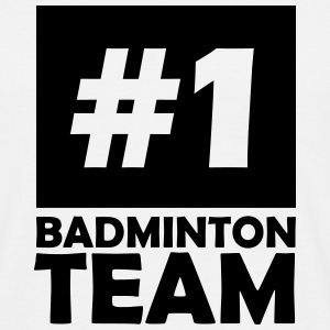 number one badminton team T-Shirts - Men's T-Shirt
