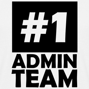 number one admin team T-Shirts - Men's T-Shirt