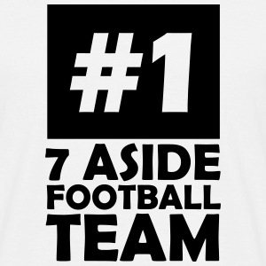 number one 7 aside football team T-Shirts - Men's T-Shirt