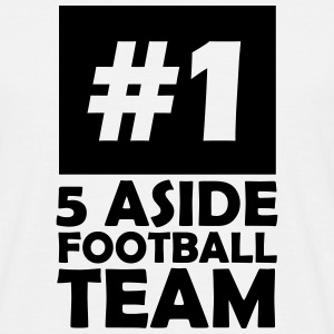 number one 5 aside football team T-Shirts - Men's T-Shirt