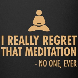 I really regret that meditation - no one, ever Muggar & tillbehör - Enfärgad mugg