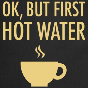 Ok, but first hot water Delantales - Delantal de cocina