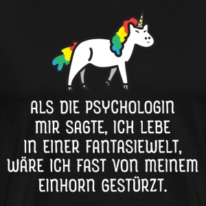 When the psychologist told me... T-Shirts - Men's Premium T-Shirt