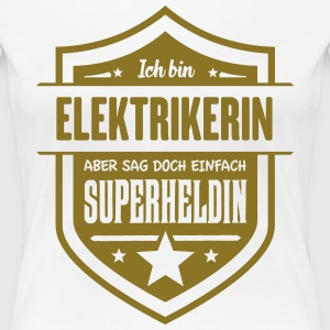 Super Elektrikerin - Frauen Premium T-Shirt