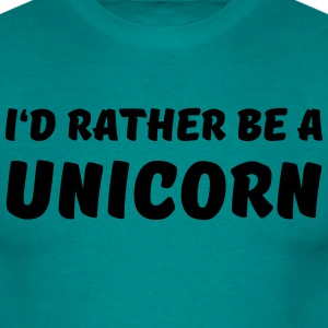 I'd rather be a unicorn Camisetas - Camiseta hombre