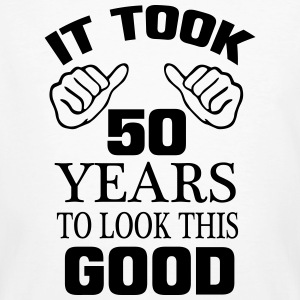 IT HAS TO LOOK 50 YEARS LASTED, SO GOOD! T-Shirts - Men's Organic T-shirt