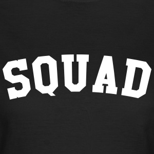 Squad T-Shirts - Frauen T-Shirt