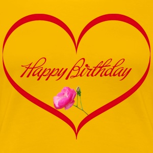 Damen-Shirt,Happy Birthday - Frauen Premium T-Shirt