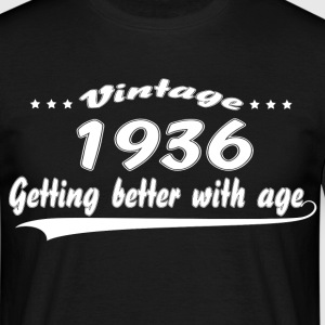 Vintage 1936 Getting Better With Age T-Shirts - Men's T-Shirt