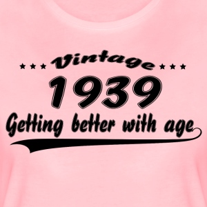 Vintage 1939 Getting Better With Age T-Shirts - Women's Premium T-Shirt