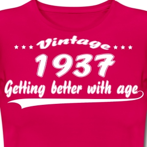 Vintage 1937 Getting Better With Age T-Shirts - Women's T-Shirt